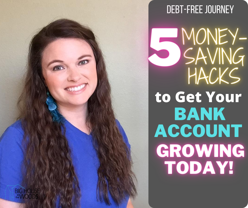 5 Money-Saving Hacks to Get Your Bank Account Growing Today