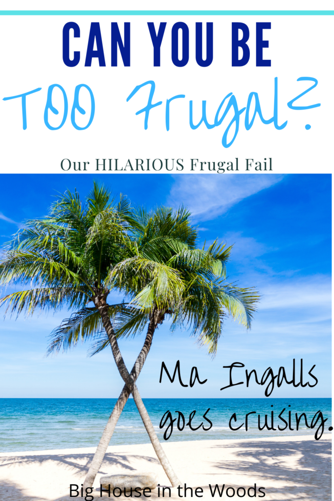 Can you be too frugal? How frugal is too frugal?