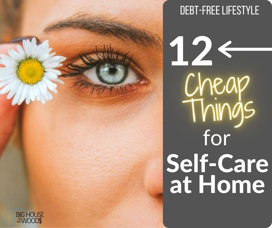 cheap things for self care at home